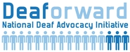Deaforward - National Deaf Advocacy Initiative