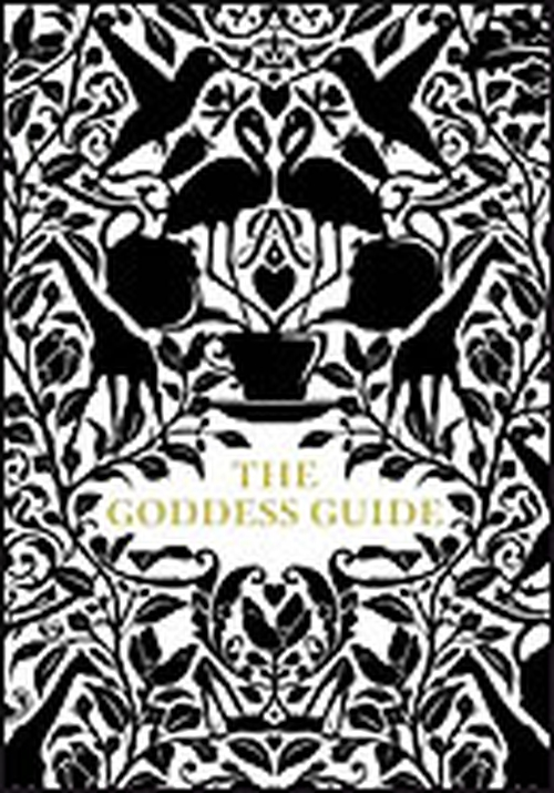 The Goddess Guide by Gisele Scanlon