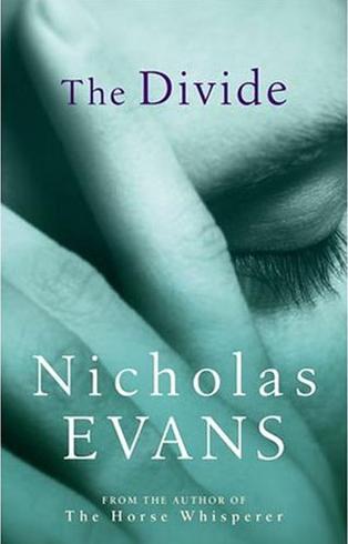 Divide Evans,Nicholas, Little, Brown.