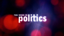 The Week in Politics: