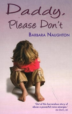 Daddy, Please Don't - Barbara Naughton