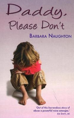 Daddy, Please Don't - Barbara Naughton
