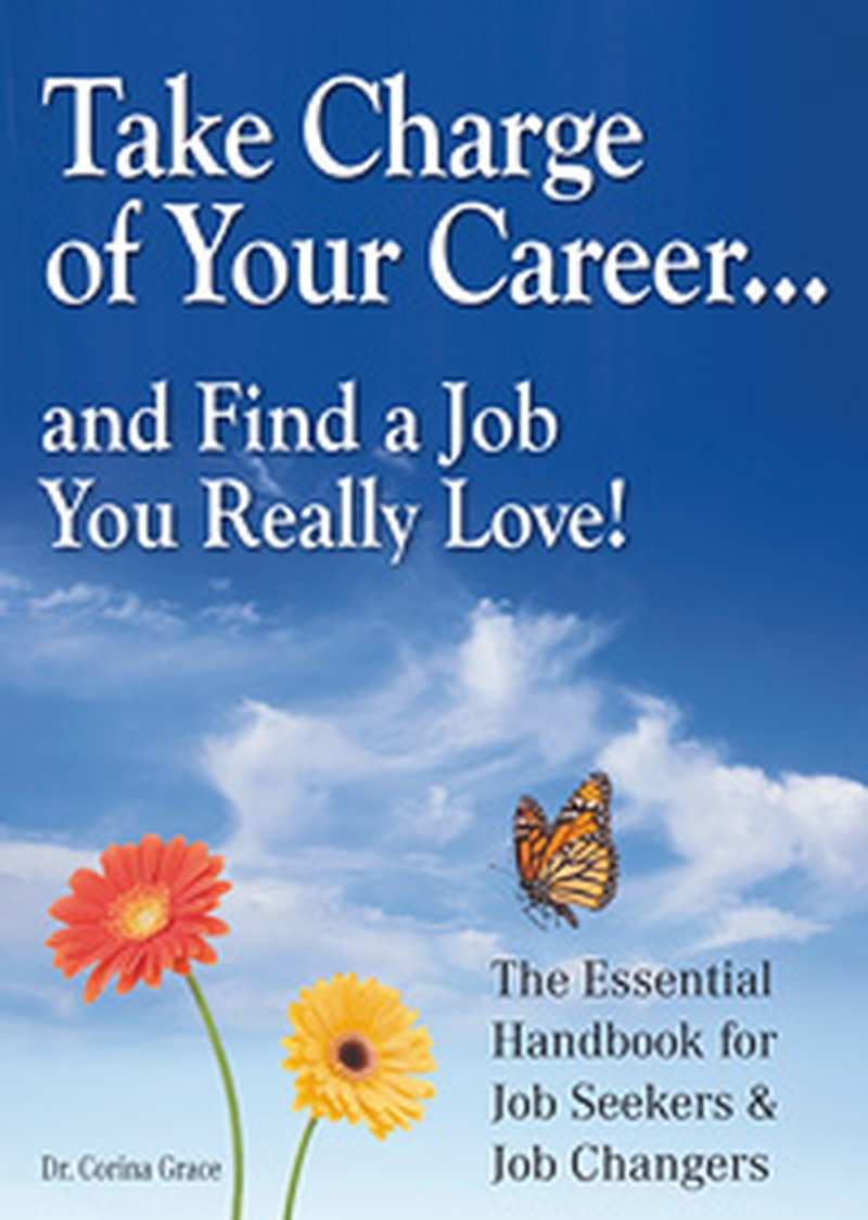 take charge of your career and a job you really love by a professional and personal overhaul