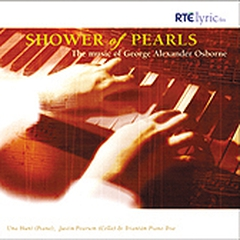 Shower of Pearls: The Music of George Alexander Osborne