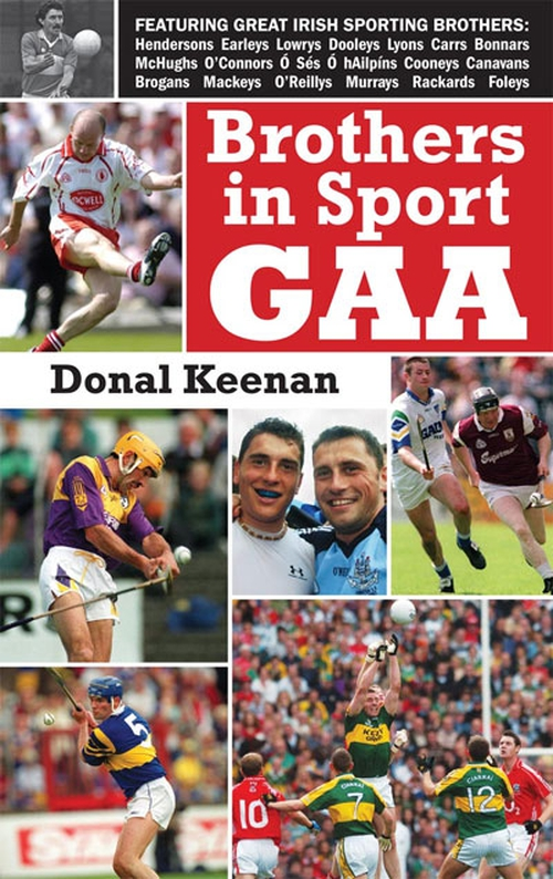 Profiles some of the famous brothers who have graced the football and hurling fields of Ireland