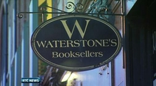 Nine News: Waterstone's to close two Dublin shops