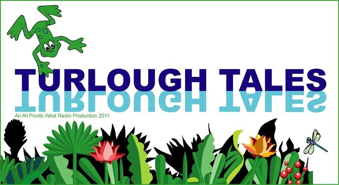 Turlough Tales