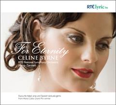 Celine Byrne: For Eternity