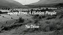 Voices from a Hidden People - Na Déise