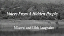 Voices from a Hidden People - Múscraí and Uíbh Laoghaire