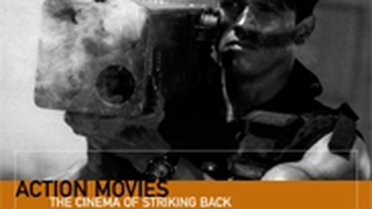 Book - 'Action Movies: The Cinema of Striking Back'