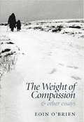 Book:  The Weight of Compassion and Other Essays.