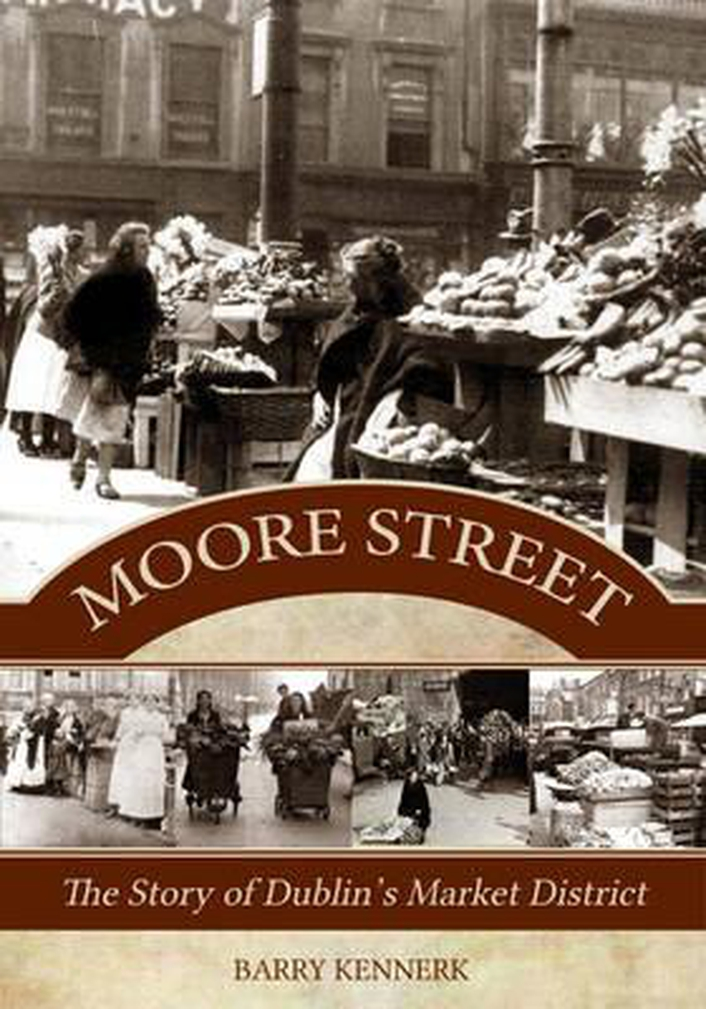 The History of Moore Street