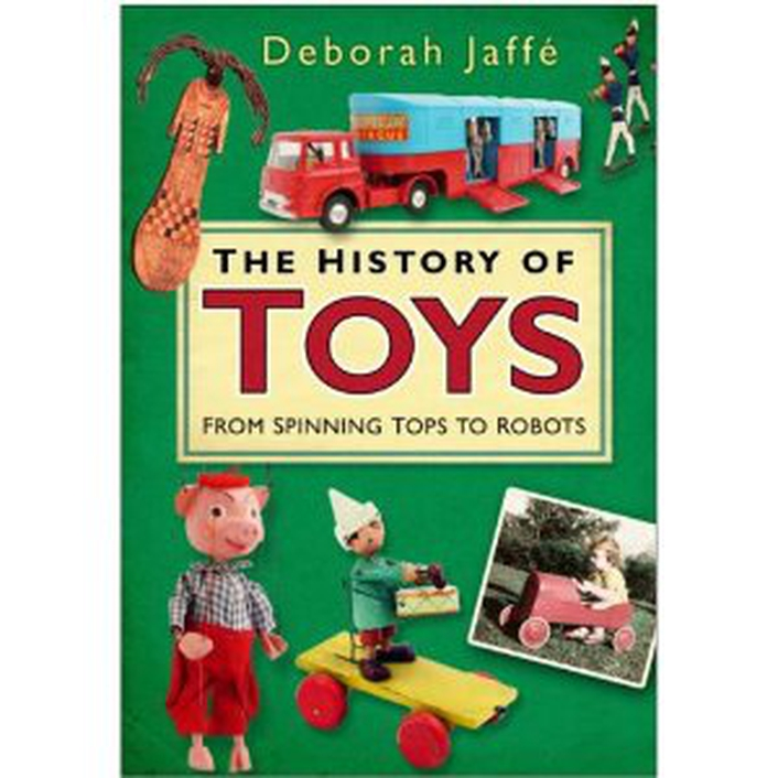 Book Club - The History of Toys - from Spinning Tops to Robots