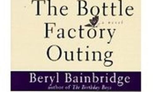 'The Bottle Factory Outing' by Beryl Bainbridge