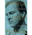 Book Review - Patrick Leigh Fermor: An Adventure
