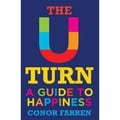 The U-Turn – A Guide to Happiness