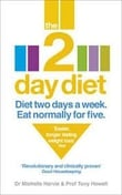The 2 Day Diet: Diet Two Days a Week. Eat Normally for Five