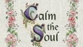 Book 'Calm the Soul: A Book of Simple Wisdom & Prayers'
