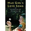 Book Review - Mad Girl's Love Song