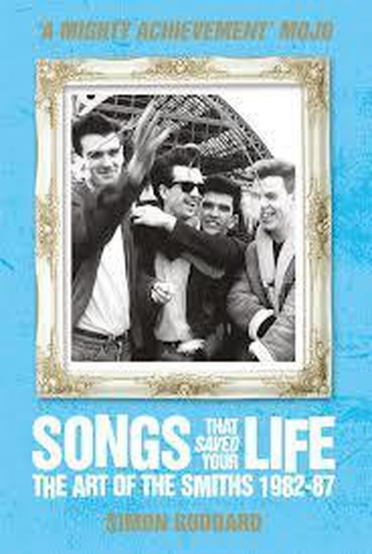 Book - 'Songs That Saved Your Life-The Art of the Smiths from 1982 to 1987.