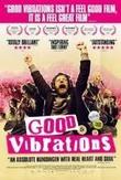 Film - Good Vibrations