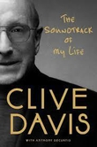 Clive Davis - 'The Soundtrack of my Life'