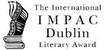 International IMPAC Dublin Literary Award