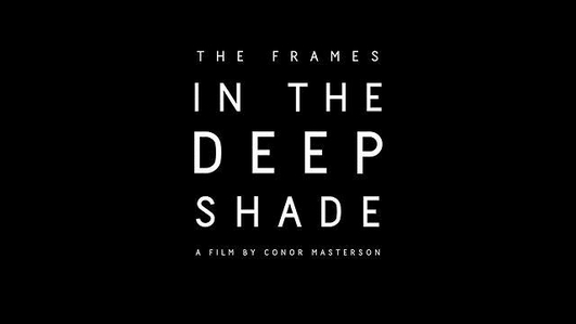 In the Deep Shade