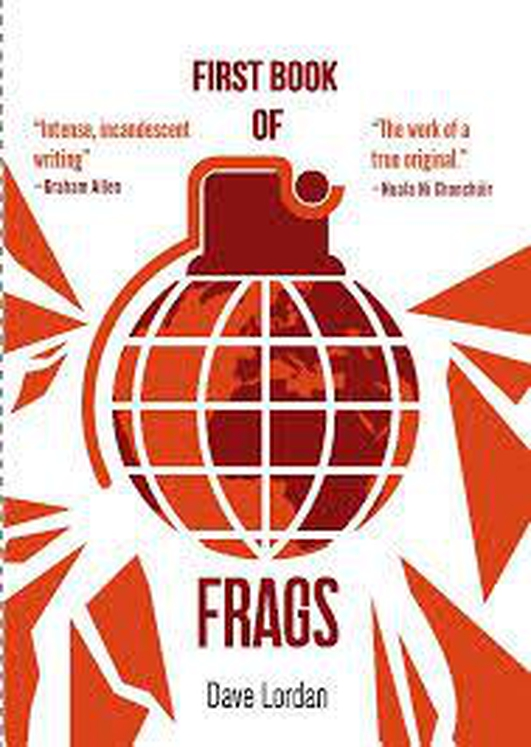 Dave Lordan - 'First Book of Frags'