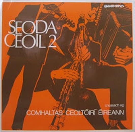 """Ceol ón CD Nua le Gael-Linn """"Seoda Ceoil 1 & 2"""""""