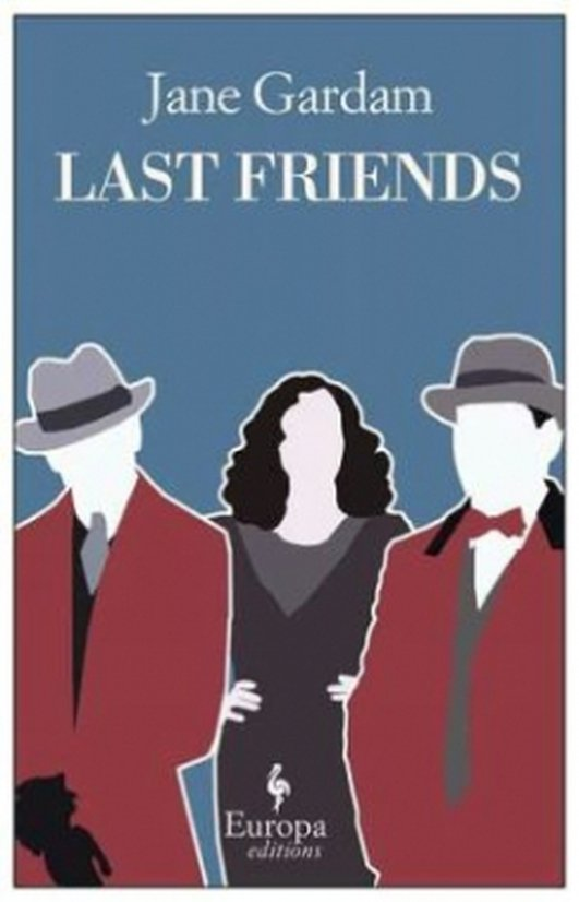 Jane Gardam: Last Friends