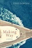 Book Review - Theo Dorgan's 'Making Way'