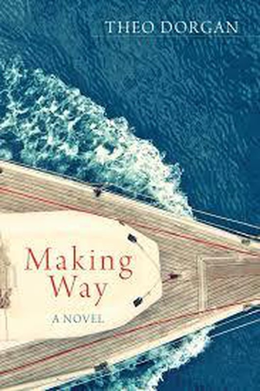 Book Review - Theo Dorgan's 'Making Way'