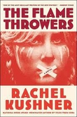 Book Review - The Flamethrowers by Rachel Kushner