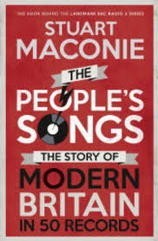 Stuart Maconie: The People's Songs