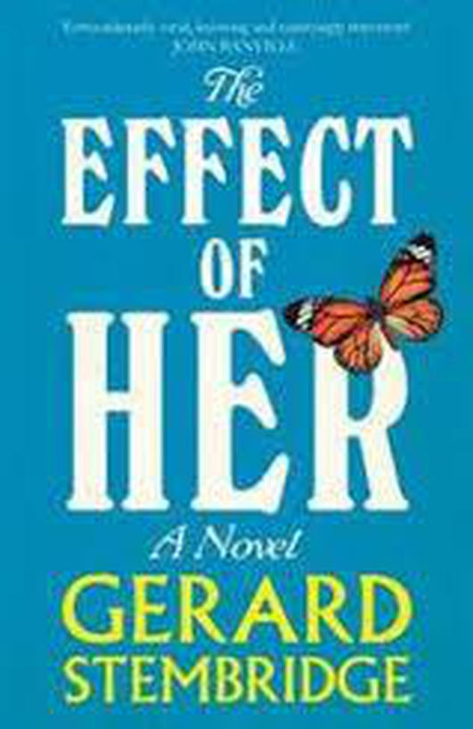 Book Review - 'The Effect of Her' by Gerry Stembridge