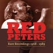 Red Peters: Rare Recordings