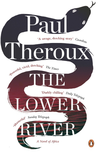 A disturbing tale set in darkest Africa from Paul Theroux