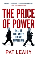 The Price of Power – Inside Ireland's Crisis Coalition