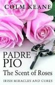 Colm Keane on Padre Pio