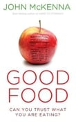 Good Food: Can you Trust What You are Eating