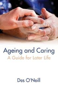 Ageing and Caring – A Guide for Later Life