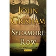 Book Review - John Grisham's Sycamore Row