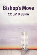 Colm Keena - Bishop's Move