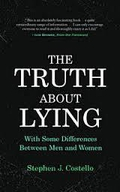 The Truth About Lying - Stephen J Costello