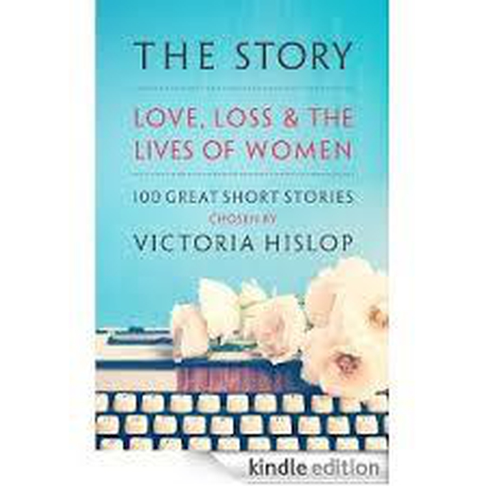 Short Story Collection  - Love, loss and the lives of Women