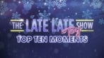 The Late Late Toy Show Top 10 Moments