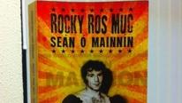 Rónán Mac Con Iomaire ag caint faoin leabhar nua 'Rocky Ros Muc', scéal an dornálaí Seán Ó Mainnín
