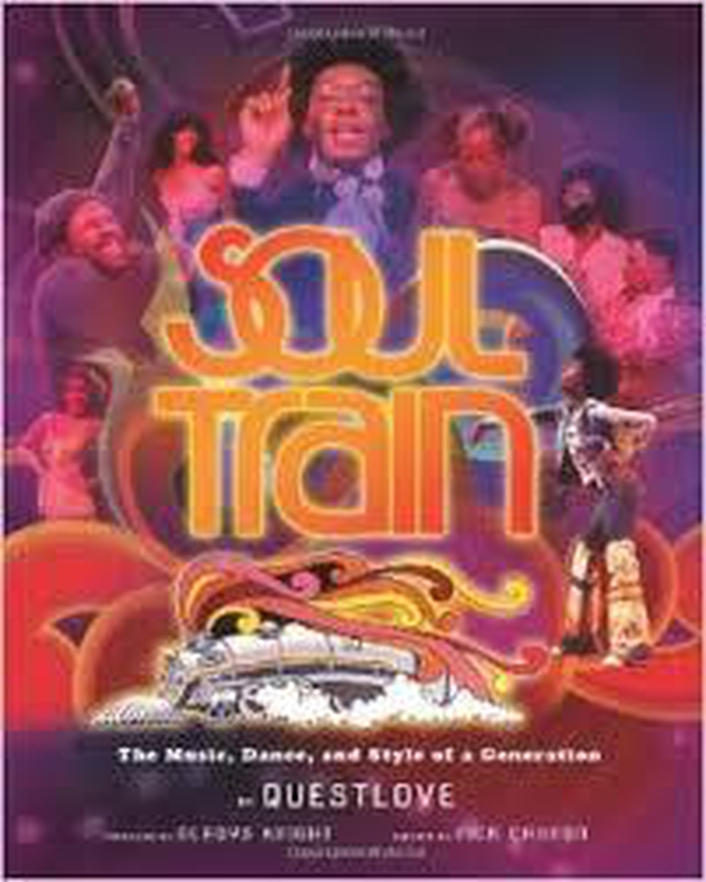 Soul Train: The music, dance and style of a Generation